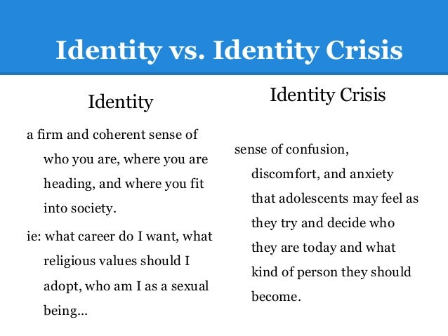 The identity crisis of a teenager