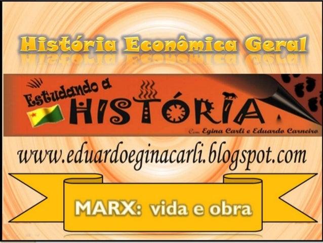 """NESTA AULA  Marx: vida e obra;  Materialismo Histórico;  Modos de Produção;  Formação Social. """"O principal objetivo de..."""