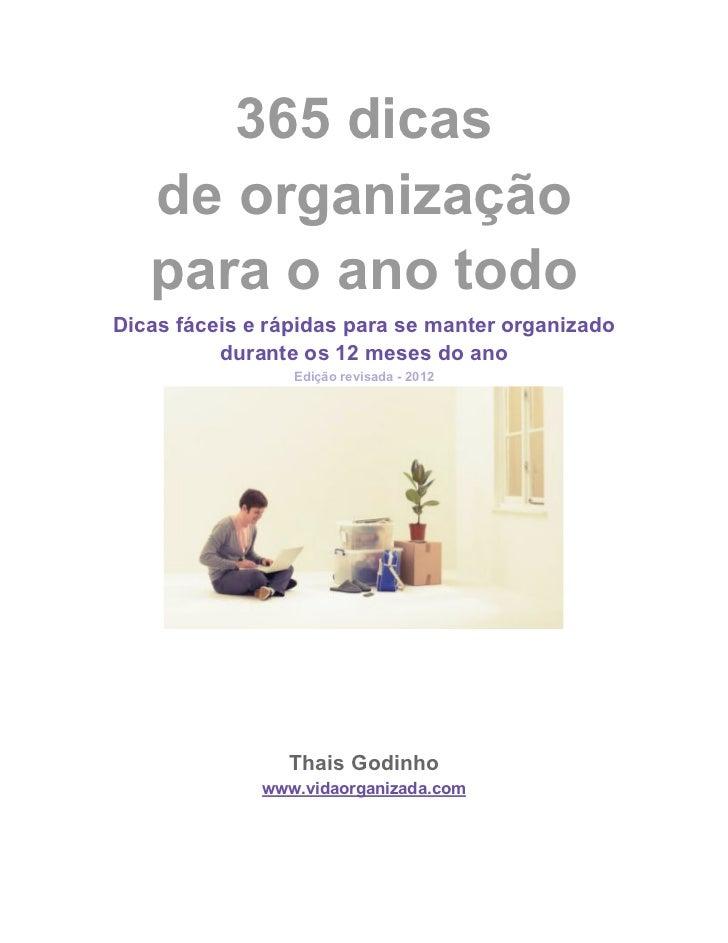 365 dicas   de organização   para o ano todoDicas fáceis e rápidas para se manter organizado          durante os 12 meses ...