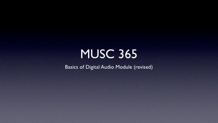 MUSC 365 Basics of Digital Audio Module (revised)