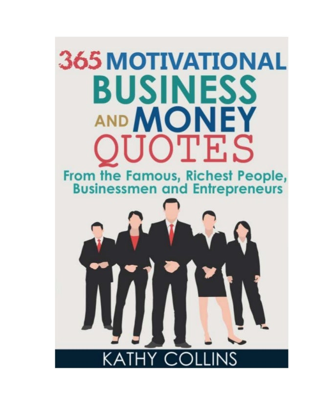 50 Motivational Business Quotes To Help You Succeed