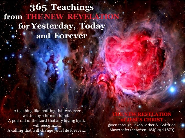 365 Teachingsfrom THE NEW REVELATION   for Yesterday, Today        and Forever   A teaching like nothing that was ever    ...
