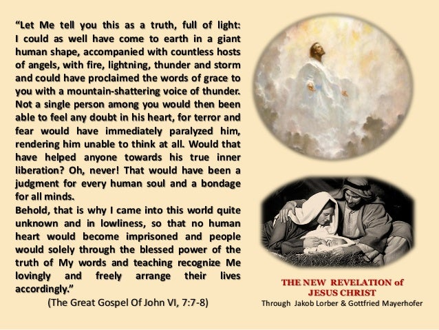 """Let Me tell you this as a truth, full of light:I could as well have come to earth in a gianthuman shape, accompanied with..."