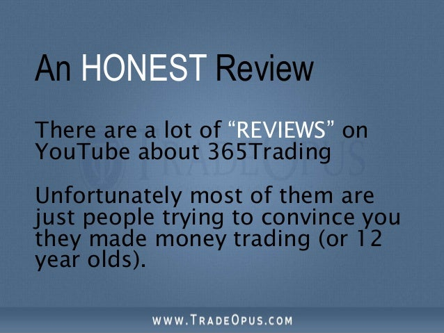 365 Trading Review 2015 - $50 Minimum Deposit and Paypal Broker