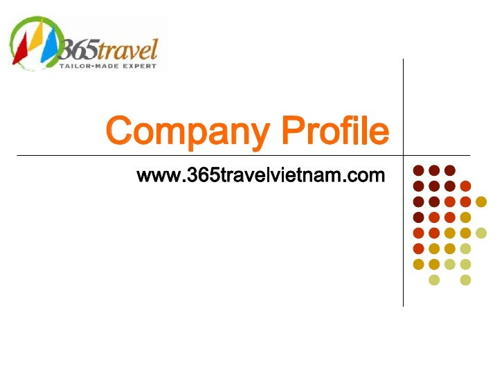 365 travel company profile – Sample Company Profile Format in Word