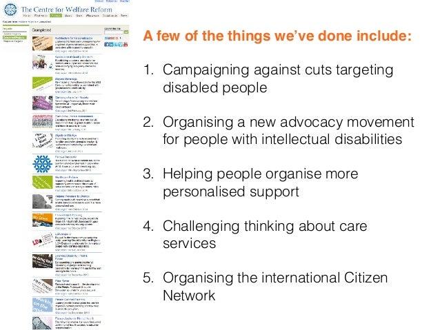 www.cforwr.org @citizen_network @CforWR  @simonjduffy fb.me/centreforwelfarereform fb.me/citizennetwork e simon@centrefo...