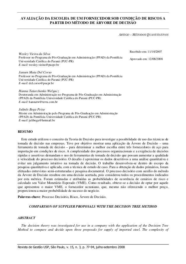 AVALIAÇÃO DA ESCOLHA DE UM FORNECEDOR SOB CONDIÇÃO DE RISCOS A PARTIR DO MÉTODO DE ÁRVORE DE DECISÃO ARTIGO – MÉTODOS QUAN...