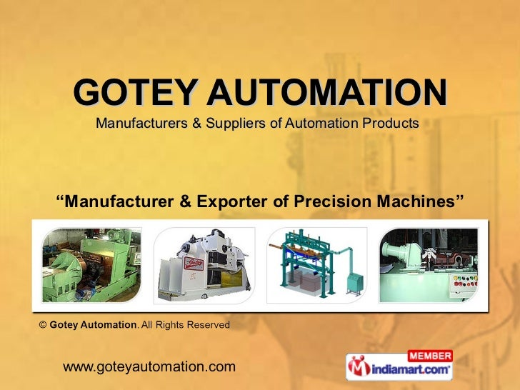 """GOTEY AUTOMATION Manufacturers & Suppliers of Automation Products   """" Manufacturer & Exporter of Precision Machines"""""""