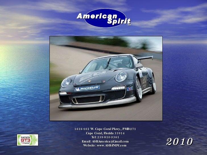 2010 1616-102 W. Cape Coral Pkwy., PMB-271 Cape Coral, Florida 33914 Tel: 239-910-3361 Email: ASRAmerica@Gmail.com Website...
