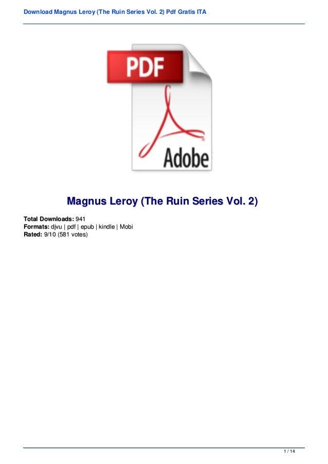 Download Magnus Leroy (The Ruin Series Vol. 2) Pdf Gratis ITA Magnus Leroy (The Ruin Series Vol. 2)Magnus Leroy (The Ruin ...