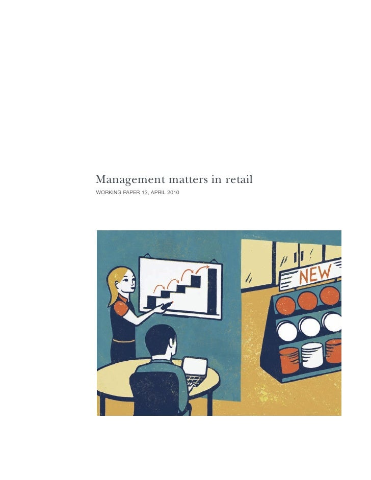 "management matters in retail Online retailing is far and away the fastest growing retail sector in on the internet,"" management what matters most in internet retailing."