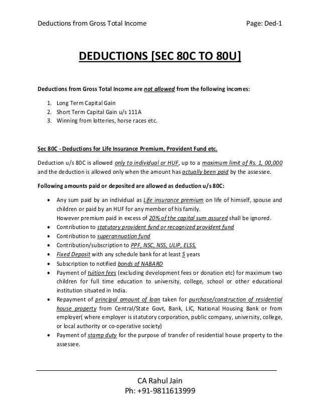 Deductions from Gross Total Income Page: Ded-1 CA Rahul Jain Ph: +91-9811613999 DEDUCTIONS [SEC 80C TO 80U] Deductions fro...