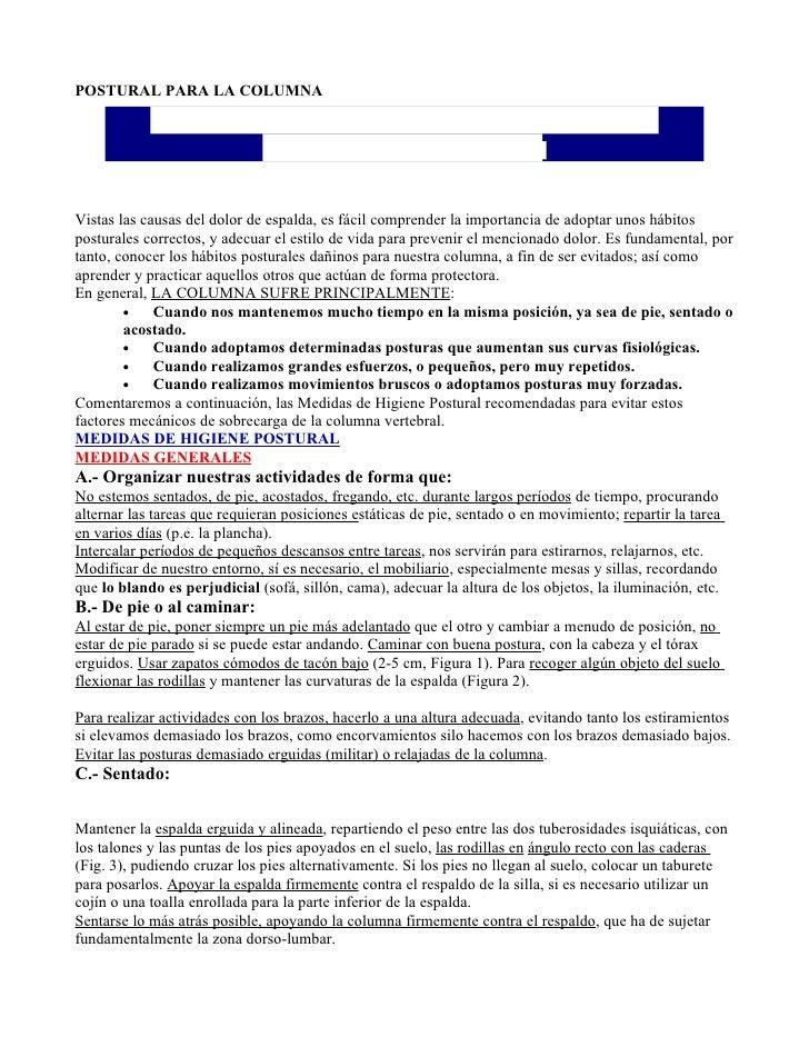 POSTURAL PARA LA COLUMNA              MEDIDAS DE HIGIENE POSTURAL PARA LA                    COLUMNA VERTEBRAL  Vistas las...