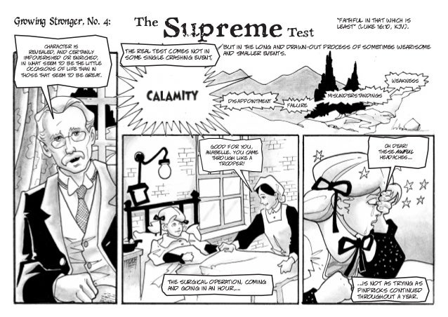 "The Supreme Test  ""Faithful in that which is least"" (Luke 16:10, KJV).  Character is  revealed, and certainly impoverished..."