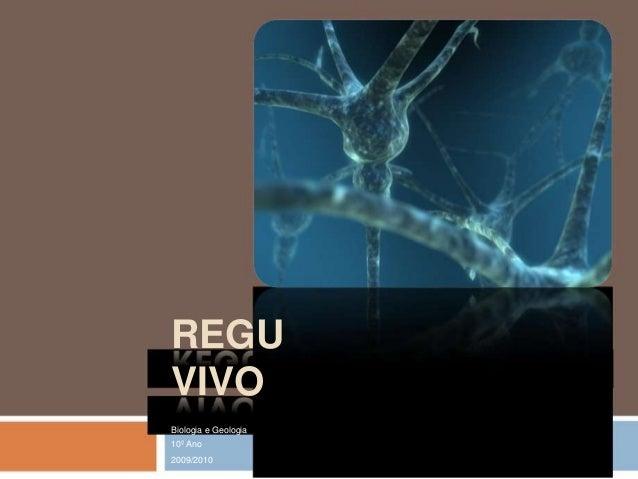 REGU VIVO Biologia e Geologia 10º Ano 2009/2010