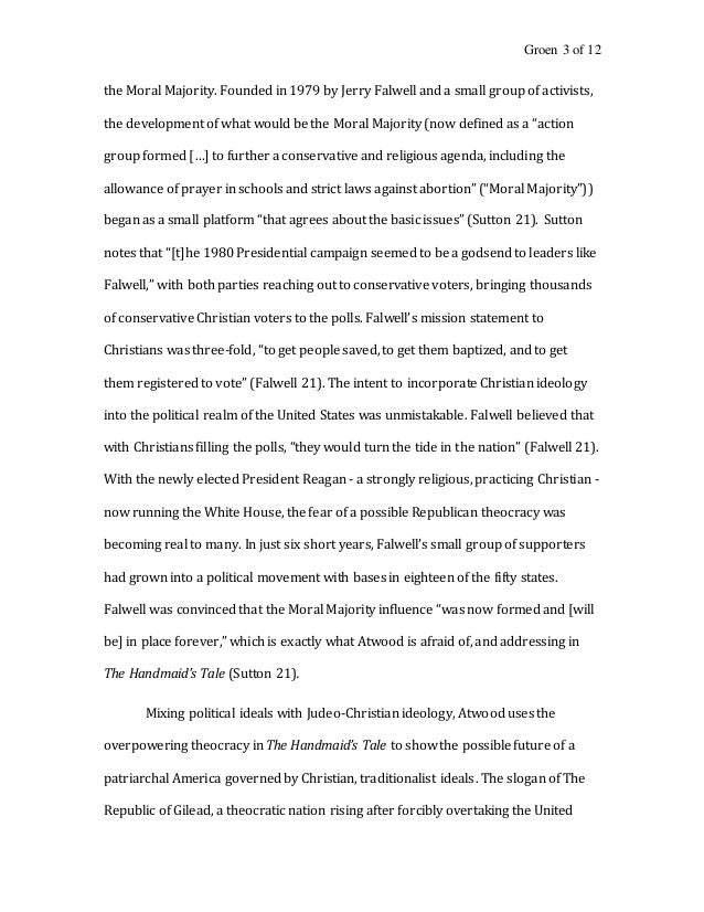 the moral majority essay Create a background study of atwood's allusions to issues and events of the 1980s, especially anti-feminism, punk culture, jogging suits and fluorescent running shoes, rape prevention, feminist networking, the underground press, slogans and slang, pollution, anti-abortion violence, fetus burials, and moral majority politics.