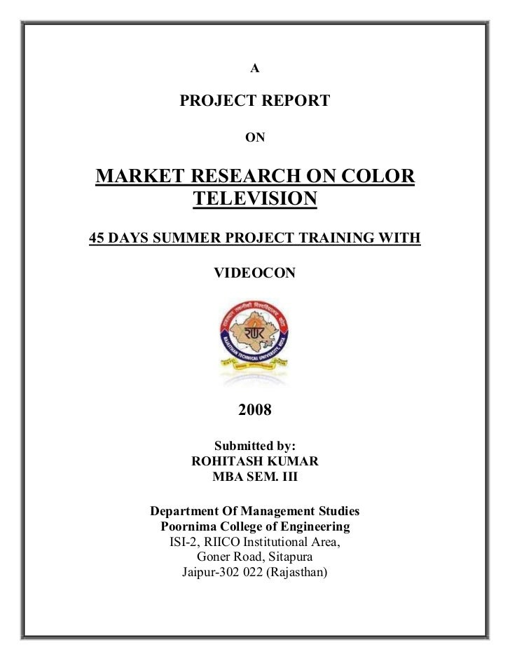 A          PROJECT REPORT                     ONMARKET RESEARCH ON COLOR       TELEVISION45 DAYS SUMMER PROJECT TRAINING W...