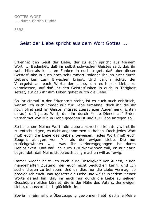 GOTTES WORT ... durch Bertha Dudde 3698 Geist der Liebe spricht aus dem Wort Gottes .... Erkennet den Geist der Liebe, der...