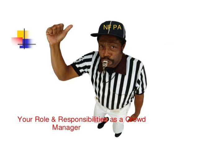 NF PA Your Role & Responsibilities as a Crowd Manager