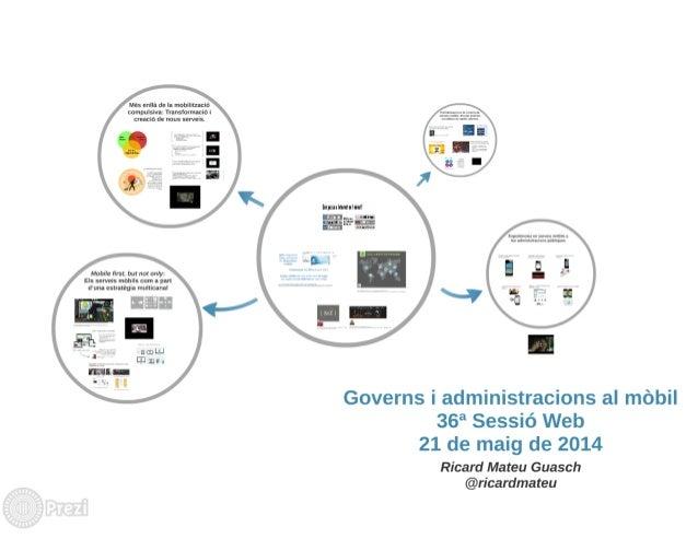 36a sessió web. Governs i administracions al mòbil. Ricard Mateu