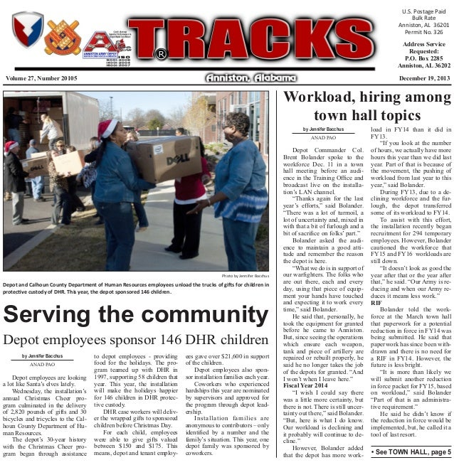 Tracks, the newspaper for Anniston Army Depot Volume 27, Number 20105 December 19, 2013 U.S. Postage Paid Bulk Rate Annist...