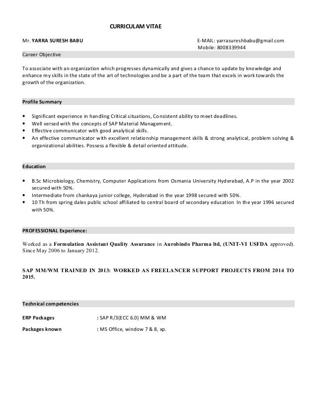 SURESH SAP MM RESUME. CURRICULAM VITAE Mr. YARRA SURESH BABU E MAIL:  Yarrasureshbabu@gmail.com ...