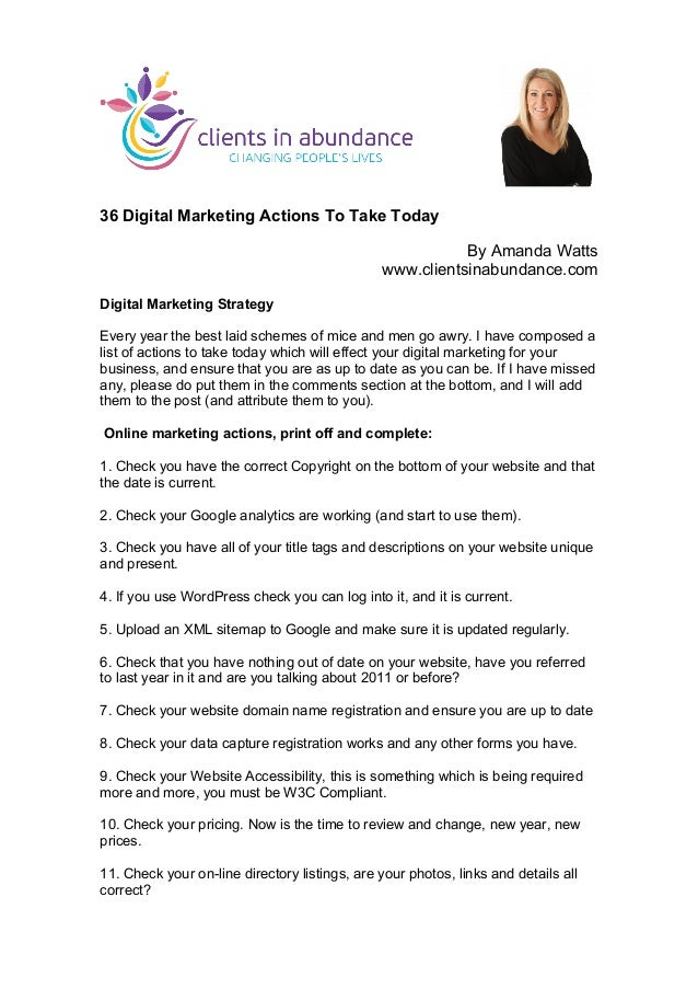36 Digital Marketing Actions To Take Today By Amanda Watts www.clientsinabundance.com Digital Marketing Strategy Every yea...