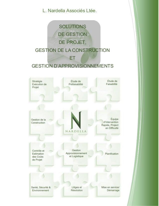 L. Nardella Associés Ltée. SOLUTIONS DE GESTION DE PROJET, GESTION DE LA CONSTRUCTION ET GESTION D'APPROVISIONNEMENTS