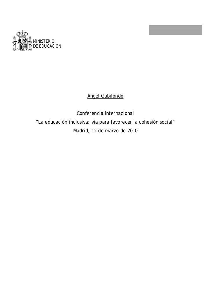 """MINISTERIODE EDUCACIÓN                        Ángel Gabilondo                   Conferencia internacional """"La educación in..."""