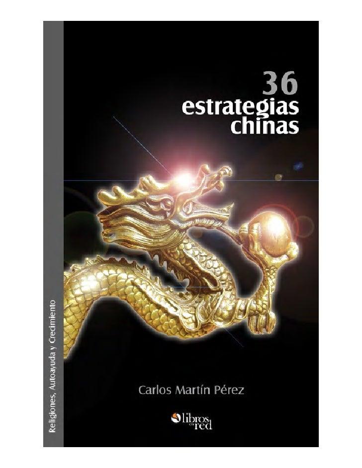 36 estrategias chinas   Carlos Martín Pérez               Colección Religiones, Autoayuda y Crecimiento         www.libros...
