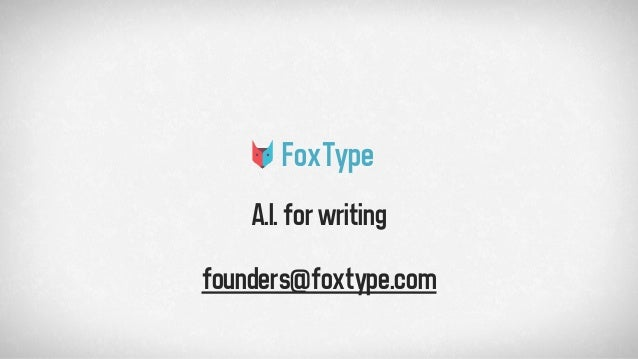 FoxType A.I.forwriting founders@foxtype.com