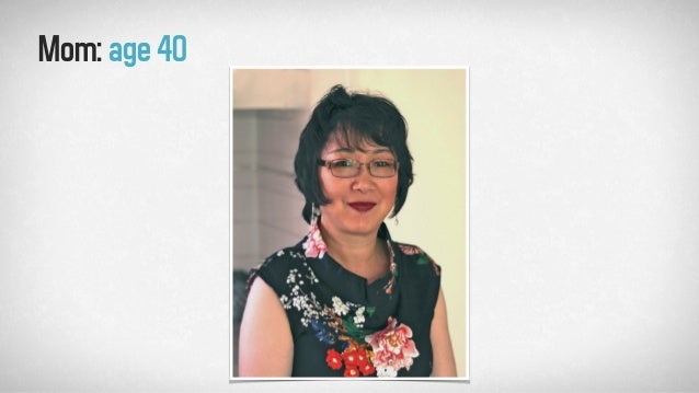 Mom:age40