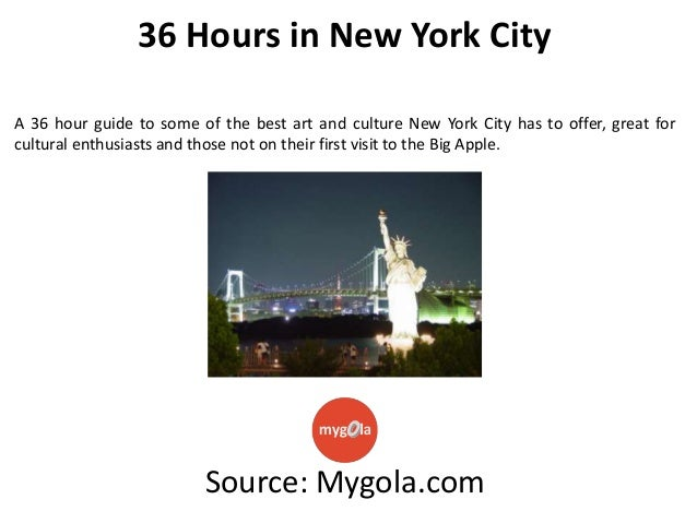 36 Hours in New York City A 36 hour guide to some of the best art and culture New York City has to offer, great for cultur...