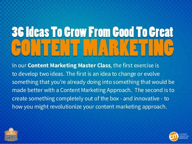 36 Ideas To Grow From Good To Great Content Marketing Slide 2