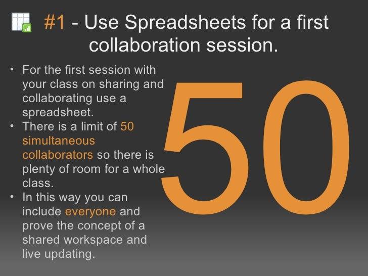 #1-UseSpreadsheetsforafirst           collaborationsession.                          50• Forthefirstsessionwi...