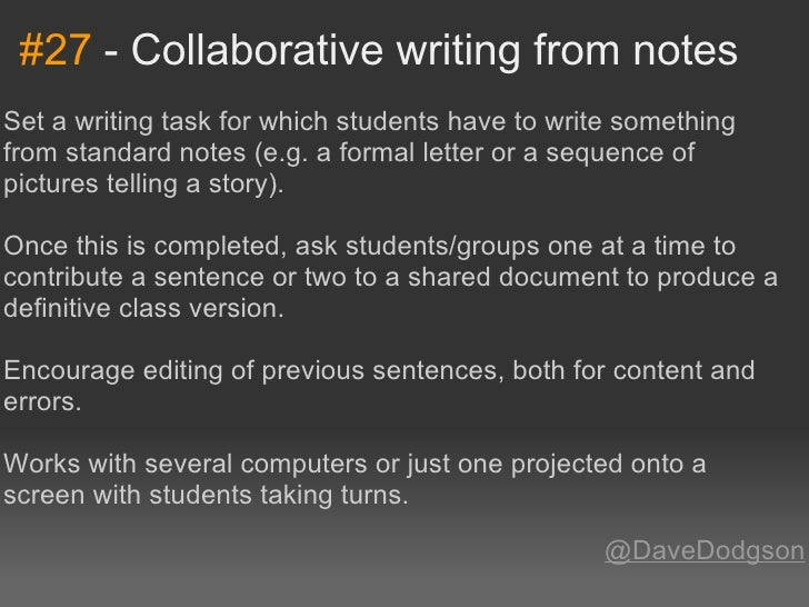 #27-CollaborativewritingfromnotesSetawritingtaskforwhichstudentshavetowritesomethingfromstandardnotes(e...