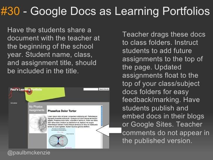 #30-GoogleDocsasLearningPortfolios Havethestudentssharea                                 Teacherdragsthesedo...