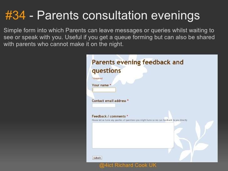 #34-ParentsconsultationeveningsSimpleformintowhichParentscanleavemessagesorquerieswhilstwaitingtoseeors...