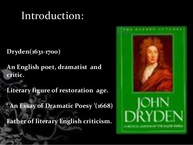 essay dramatic poesy text Dryden's essay of dramatic poesy, of dramatic poesie, essay on dramatic poesy  of dramatick poesie by john dryden edited by jack lynch the text follows the first.