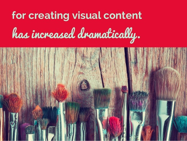 36 Visual Content Creation Tools the Pros Can't Live Without Slide 3