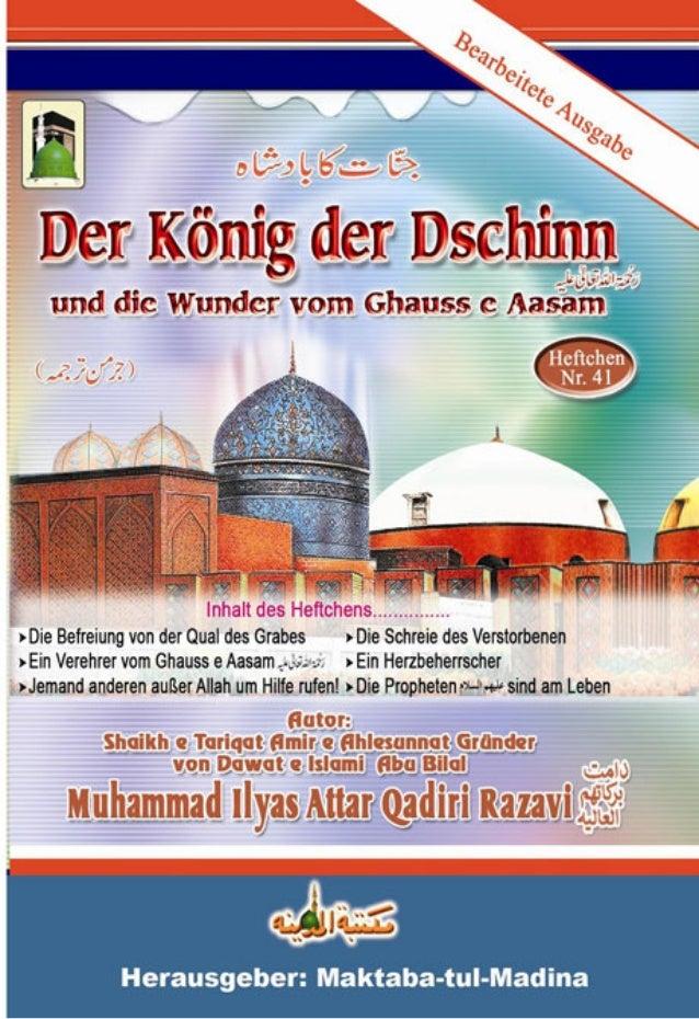 1 DER KÖNIG DER DSCHINN Der König der Dschinn und die Wunder von Ghauss e Aasam Dieses Heftchen wurde von Amir e Ahlesunna...