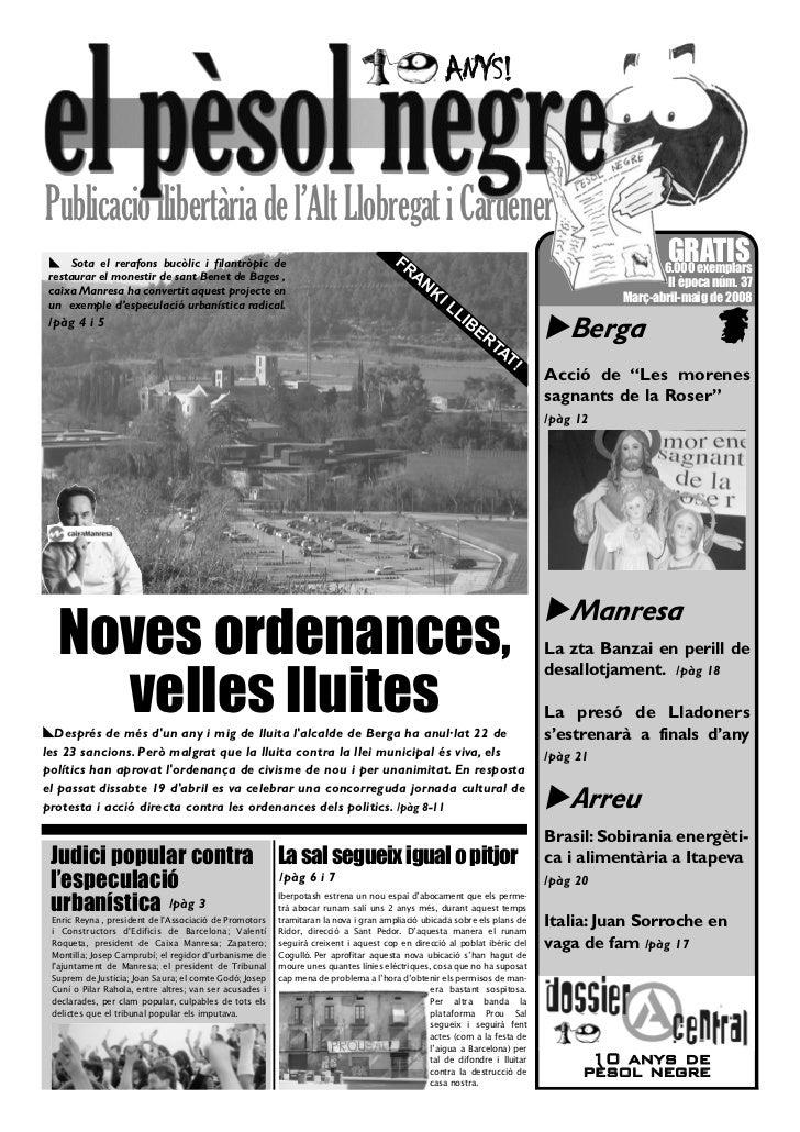 ANYS!Publicació llibertària de l'Alt Llobregat i Cardener ! Sota el rerafons bucòlic i filantròpic de                     ...