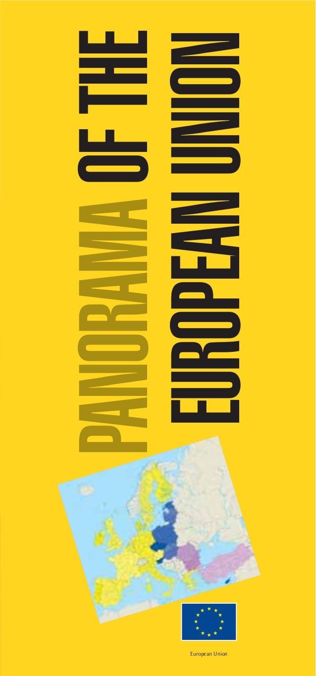 PANORAMA OF THEEuropean Union                  EUROPEAN UNION