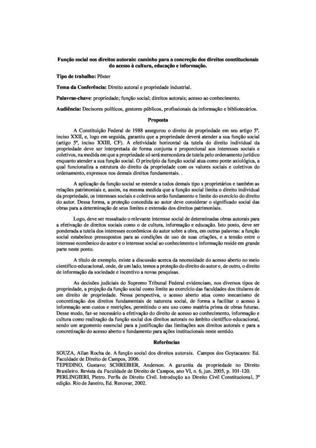 Função social nos direitos autorais: caminho para a concreção dos direitos constitucionais do acesso à cultura, educação e...