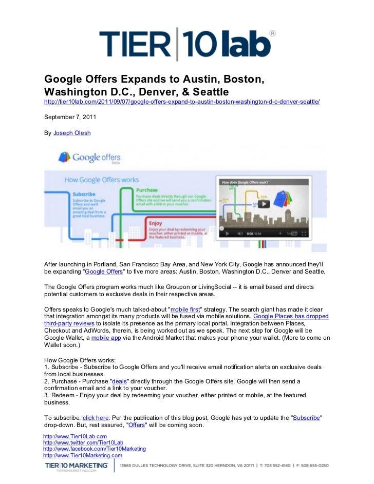 Google Offers Expands to Austin, Boston,  Washington D.C., Denver, & Seattle  http://tier10lab.com/2011/09/07/google-of...