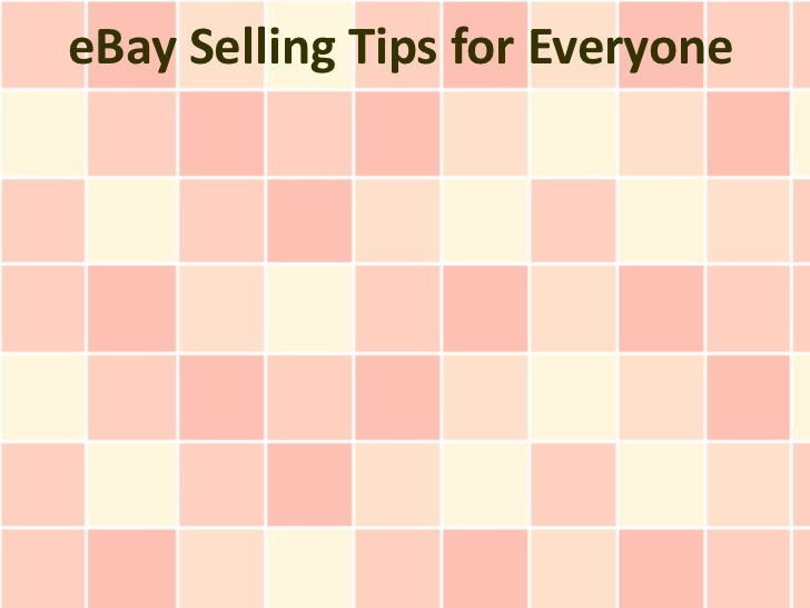 eBay Selling Tips for Everyone