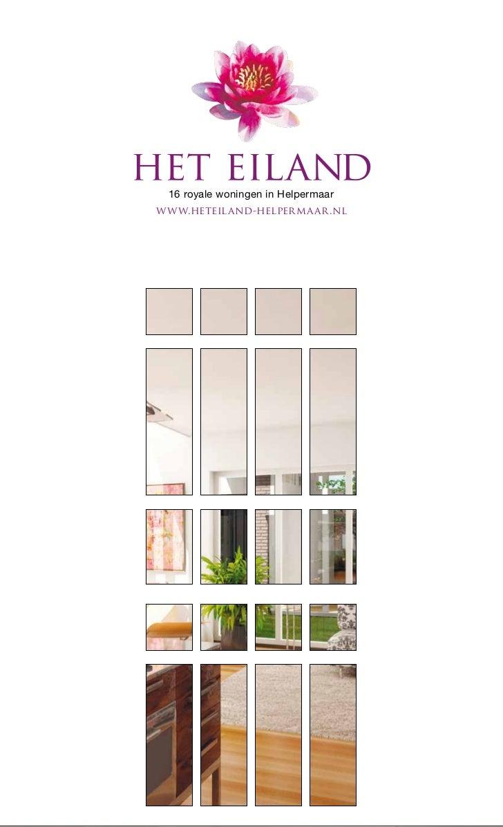 16 royale woningen in Helpermaarwww.heteiland-helperma ar.nl