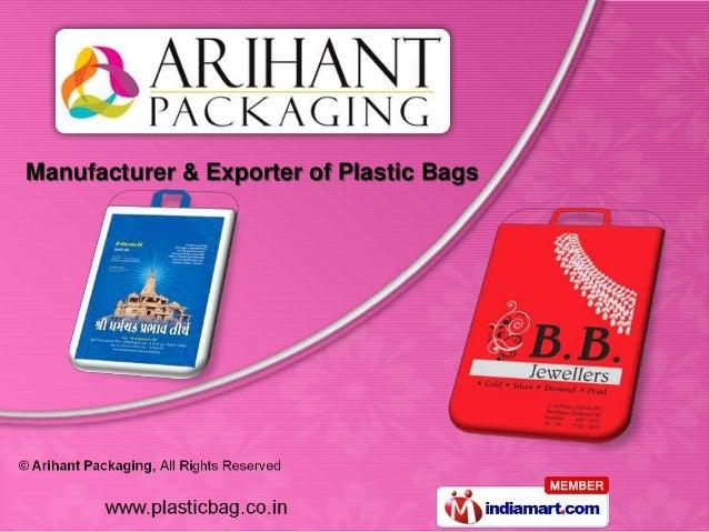 Manufacturer & Exporter of Plastic Bags