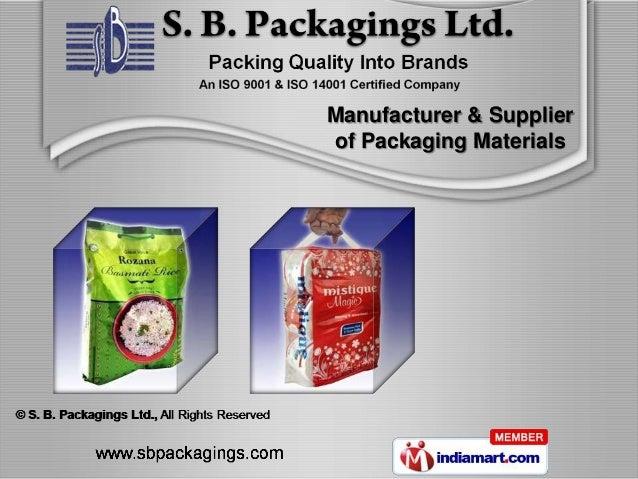 Manufacturer & Supplierof Packaging Materials