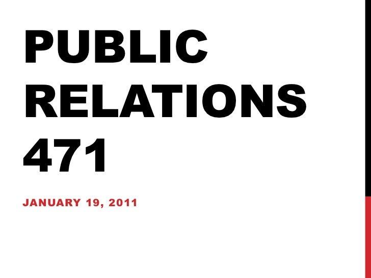 PUBLICRELATIONS471JANUARY 19, 2011